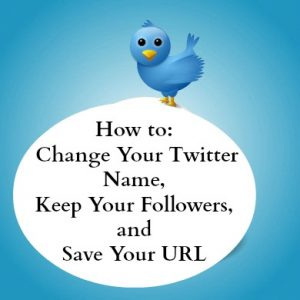 change a twitter name and keep followers